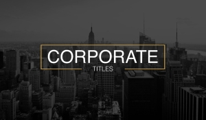 Create Animated Titles in After Effects — Corporate Titles